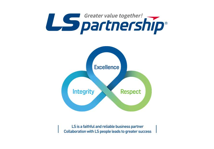 Together, we'll give you more value! LSpartnership Intergrity(Greater Value Together!, Global Perspective, Respect/Care/Trust)